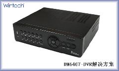 DM6467 - DVR解决方案